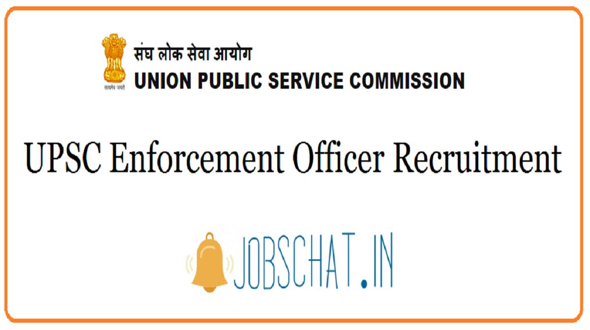 UPSC Enforcement Officer Recruitment