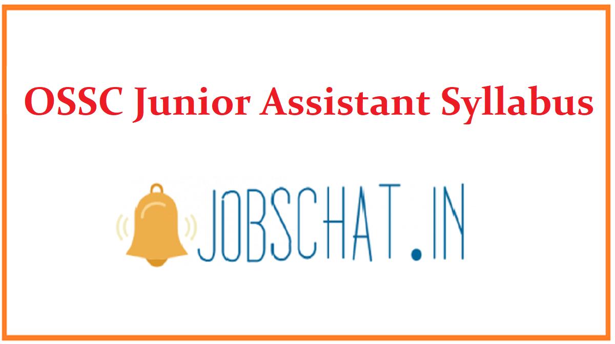 OSSC Junior Assistant Syllabus