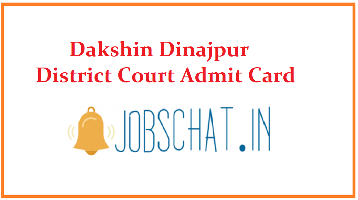 Dakshin Dinajpur District Court Admit Card