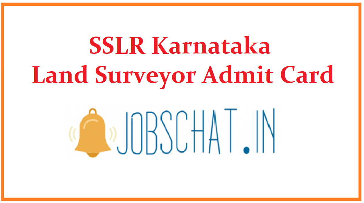 SSLR Karnataka Land Surveyor Admit Card