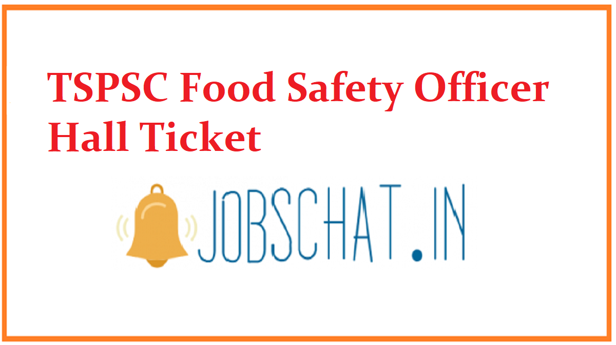 TSPSC Food Safety Officer Hall Ticket