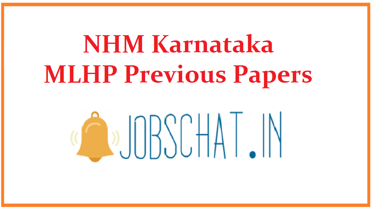 NHM Karnataka MLHP Previous Papers