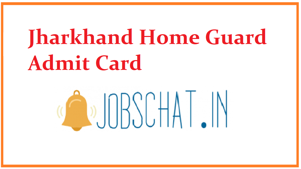 Jharkhand Home Guard Admit Card