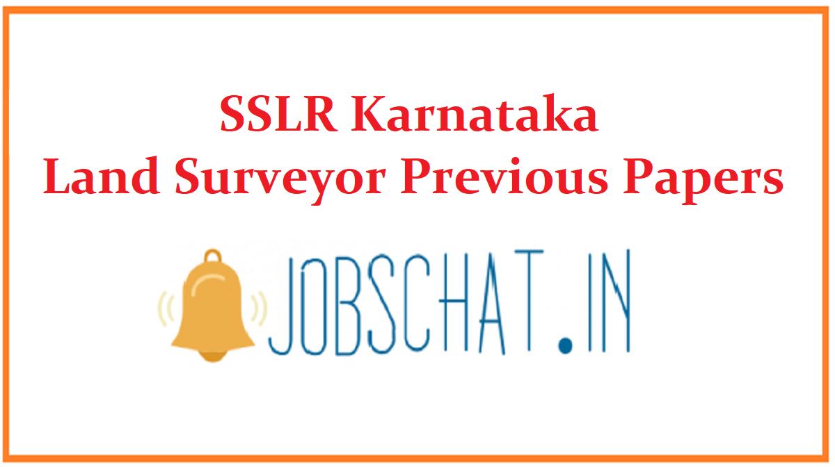 SSLR Karnataka Land Surveyor Previous Papers