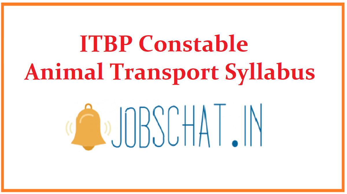 ITBP Constable Animal Transport Syllabus