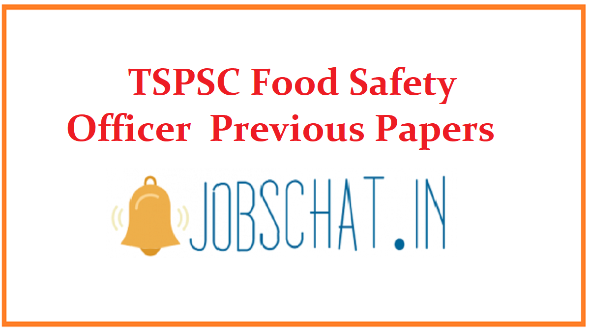 TSPSC Food Safety Officer Previous Papers