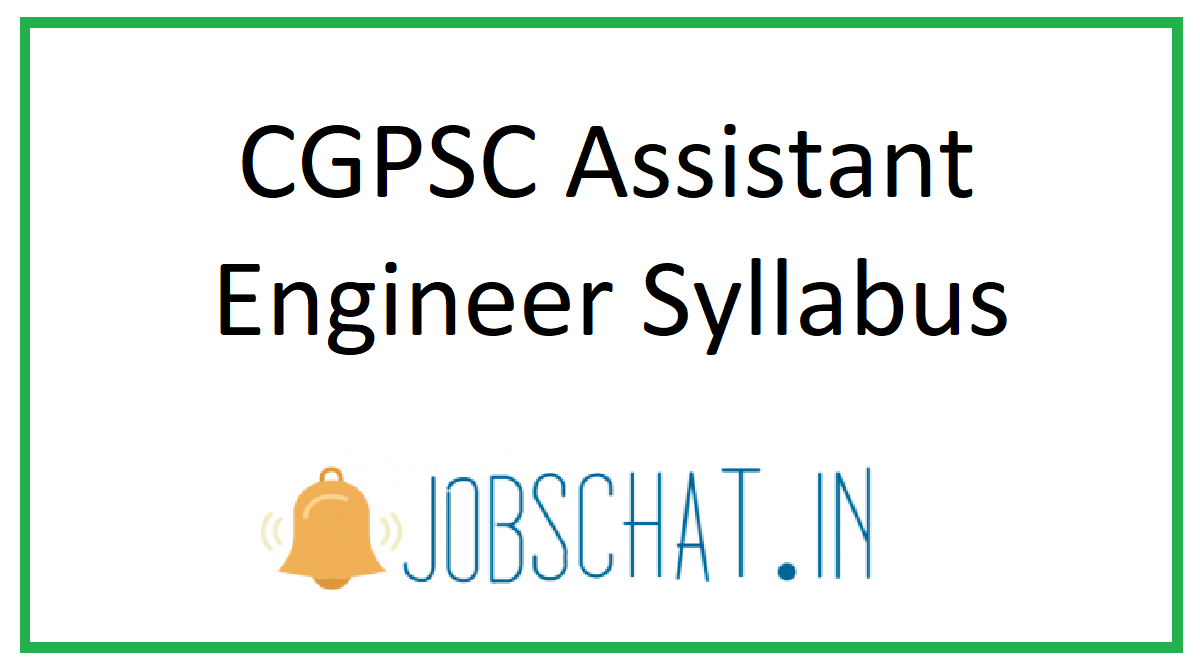 CGPSC Assistant Engineer Syllabus