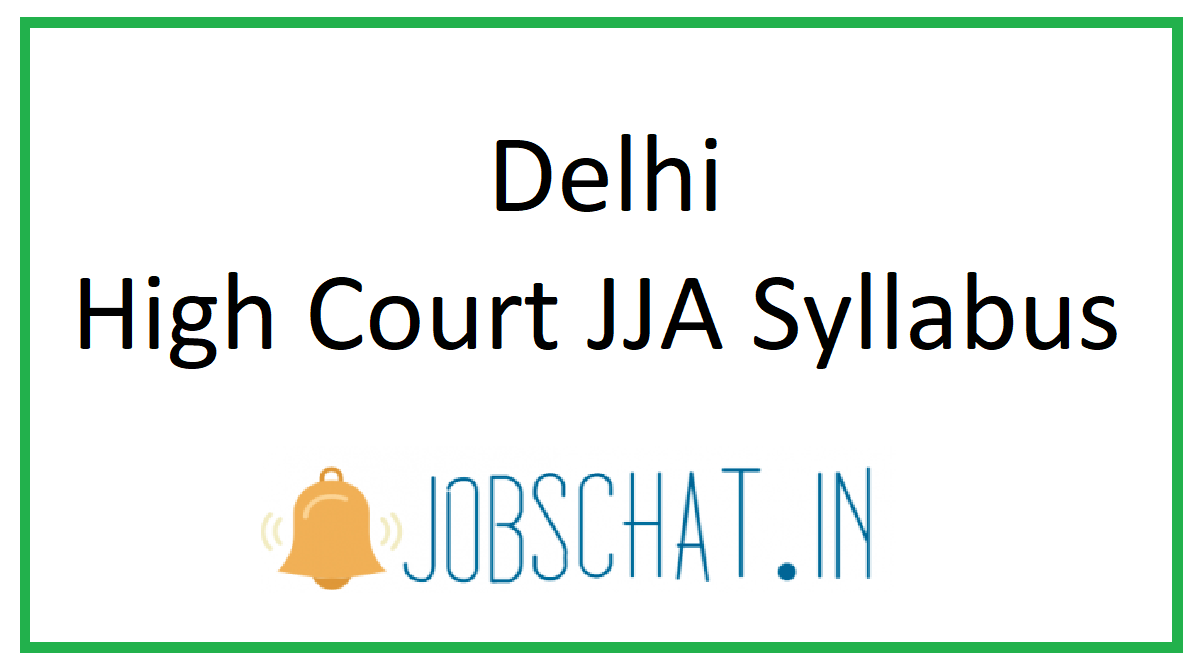 Delhi High Court JJA Syllabus