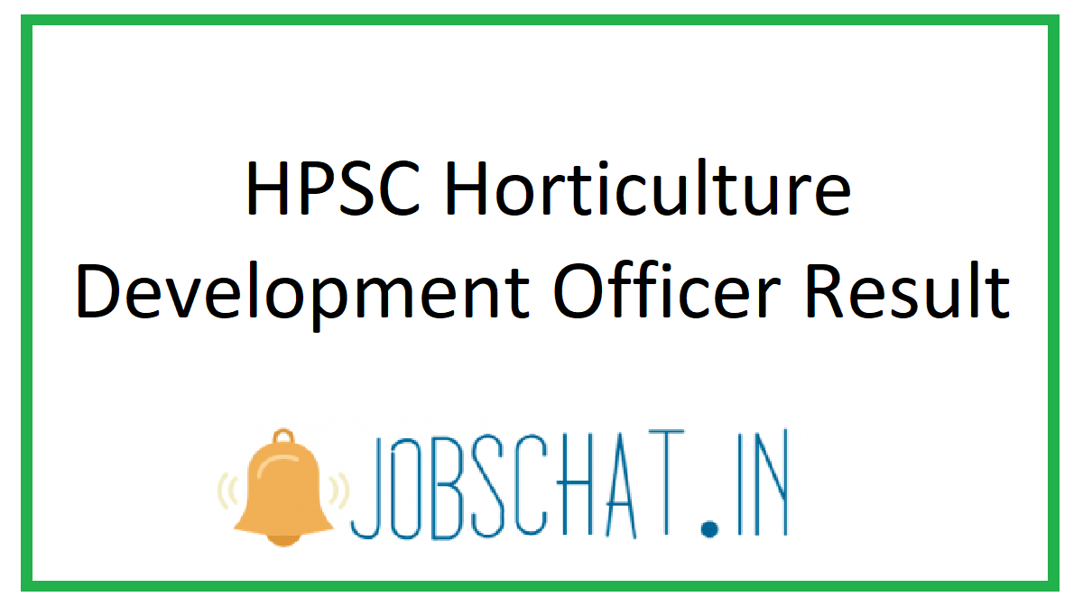 HPSC Horticulture Development Officer Result