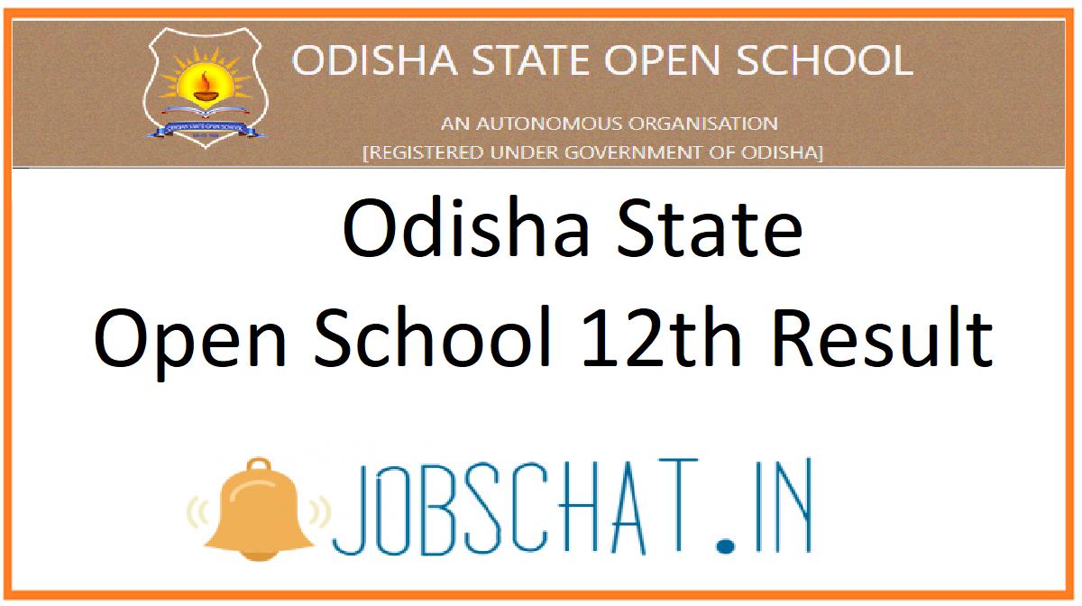 Odisha State Open School 12th Result