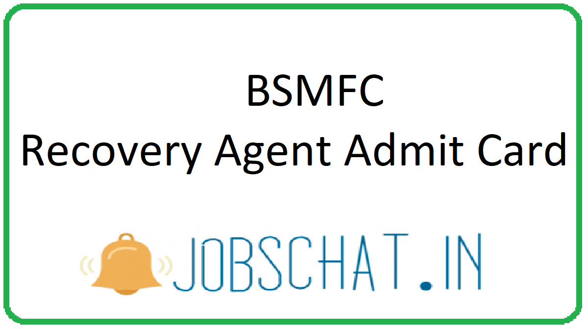 BSMFC Recovery Agent Admit Card