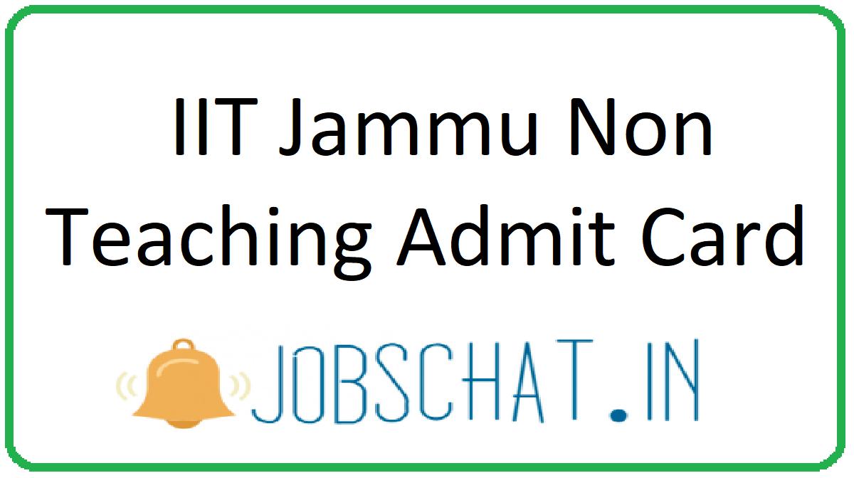 IIT Jammu Non Teaching Admit Card