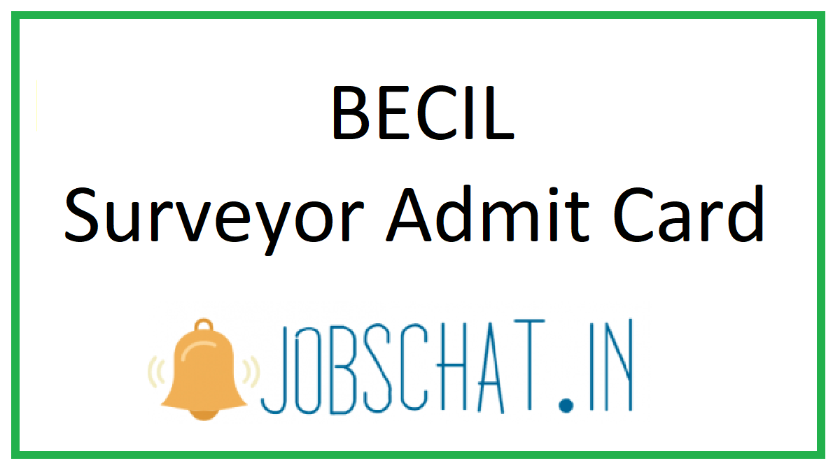BECIL Surveyor Admit Card
