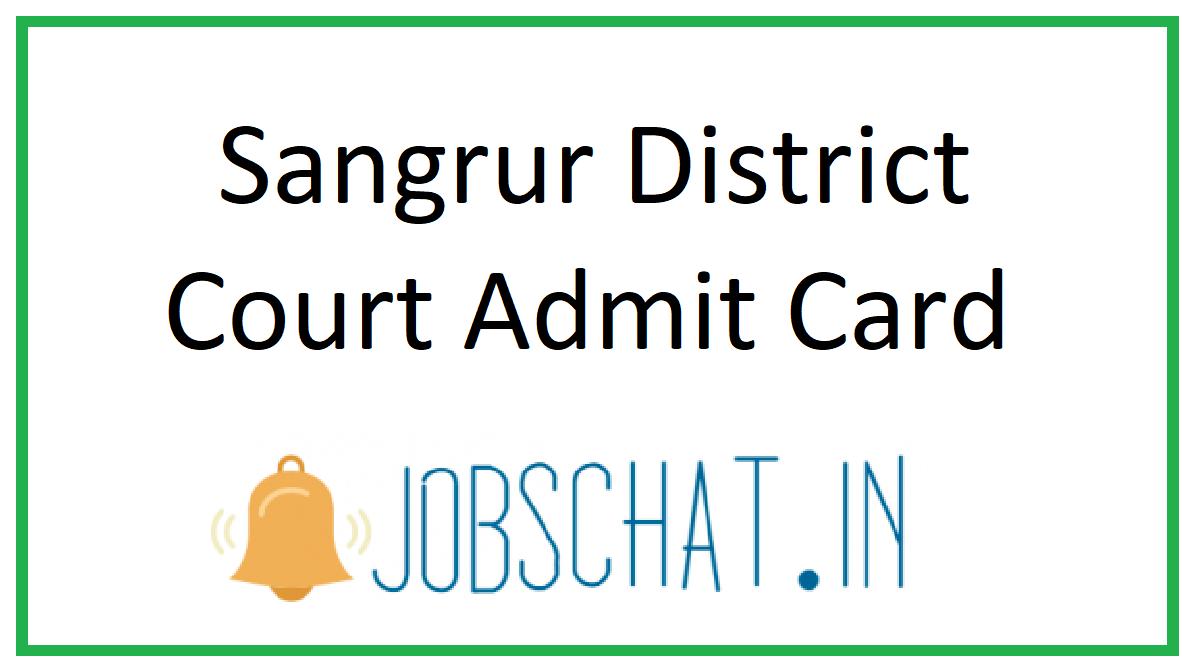 Sangrur District Court Admit Card