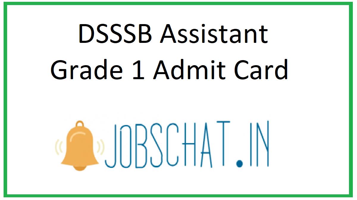 DSSSB Assistant Grade 1 Admit Card