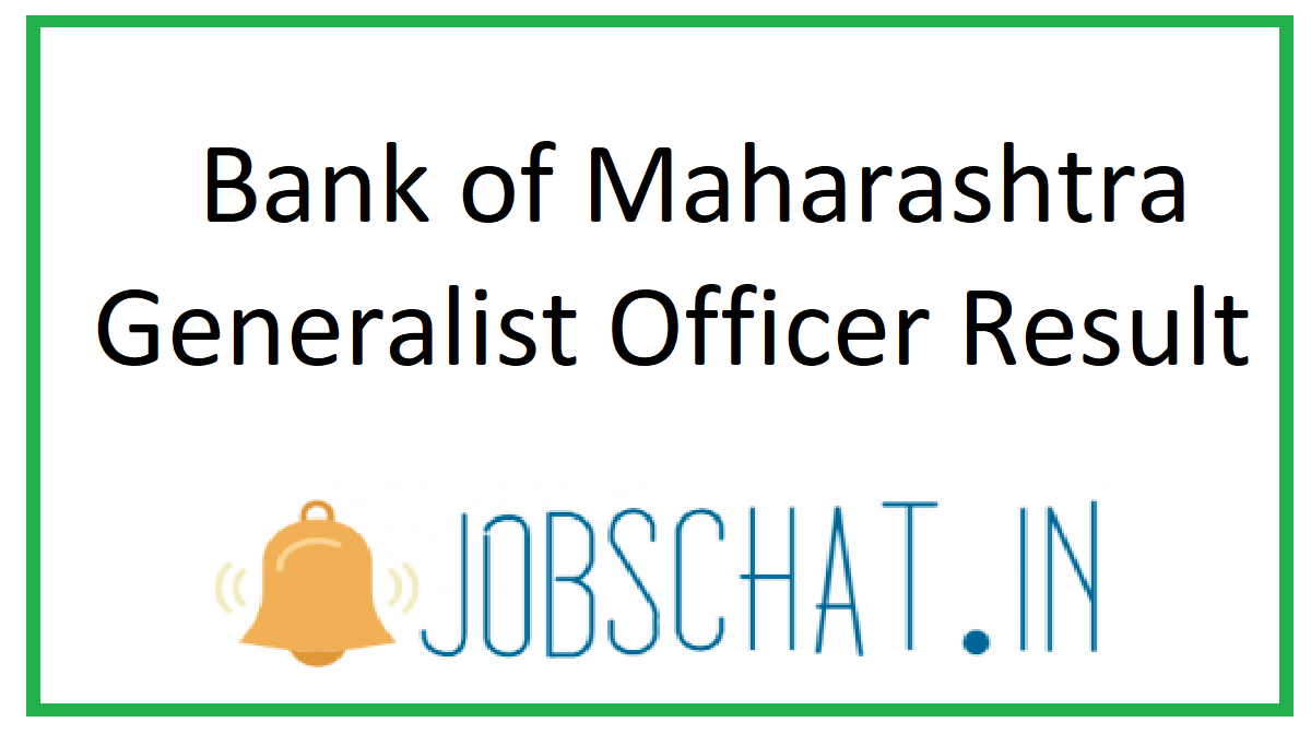 Bank of Maharashtra Generalist Officer Result