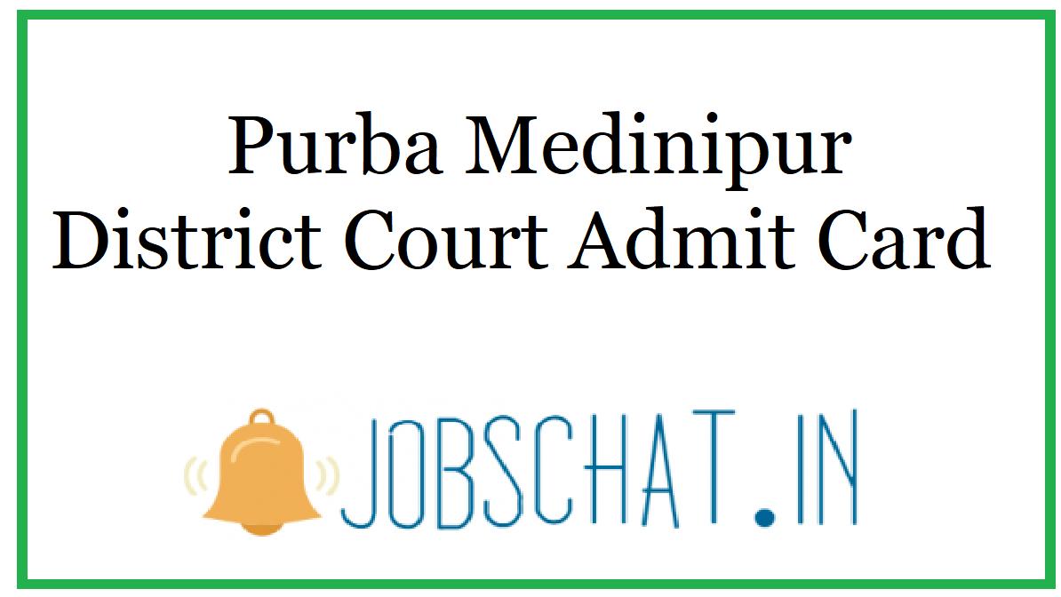 Purba Medinipur District Court Admit Card