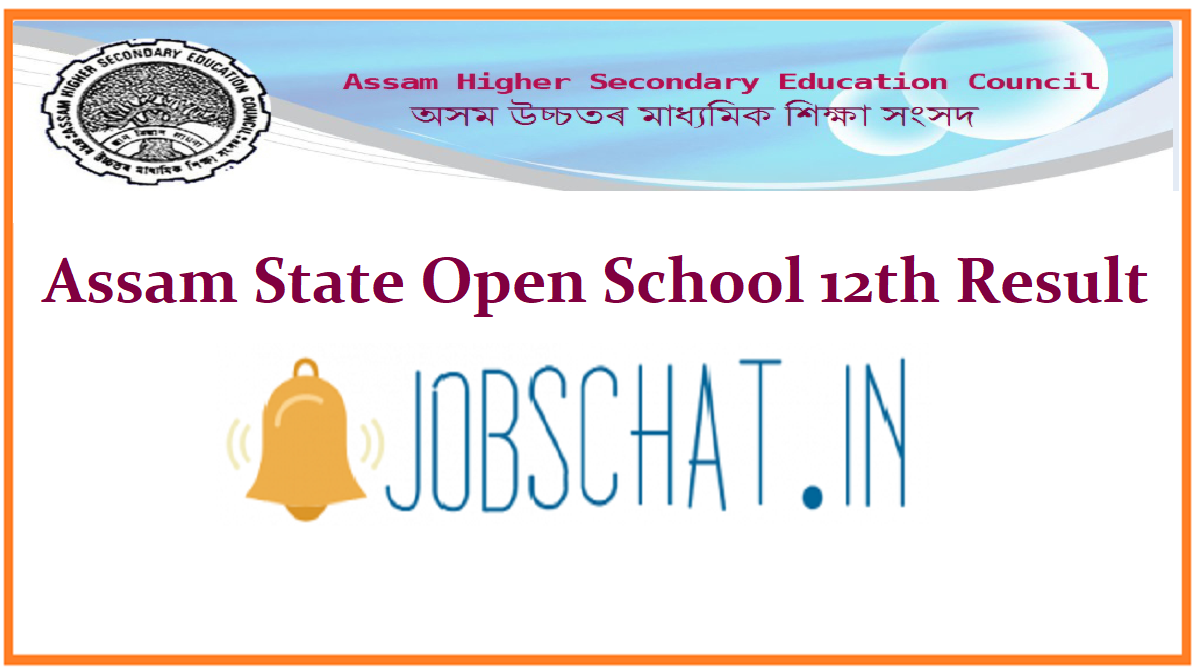Assam State Open School 12th Result