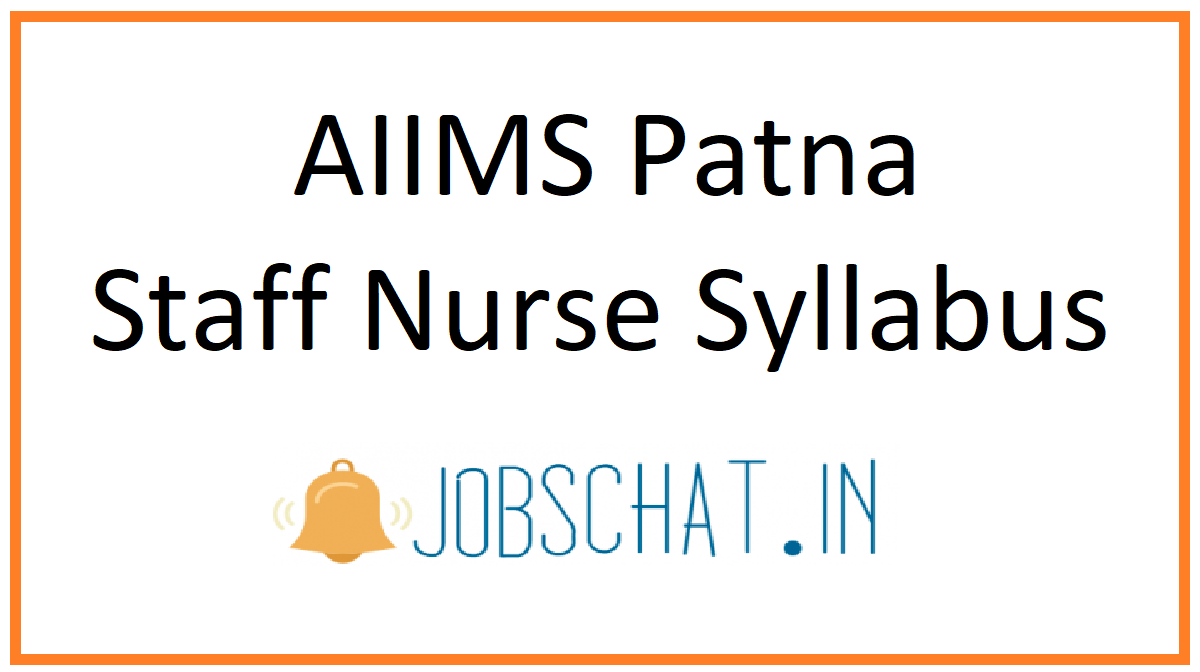 AIIMS Patna Staff Nurse Syllabus