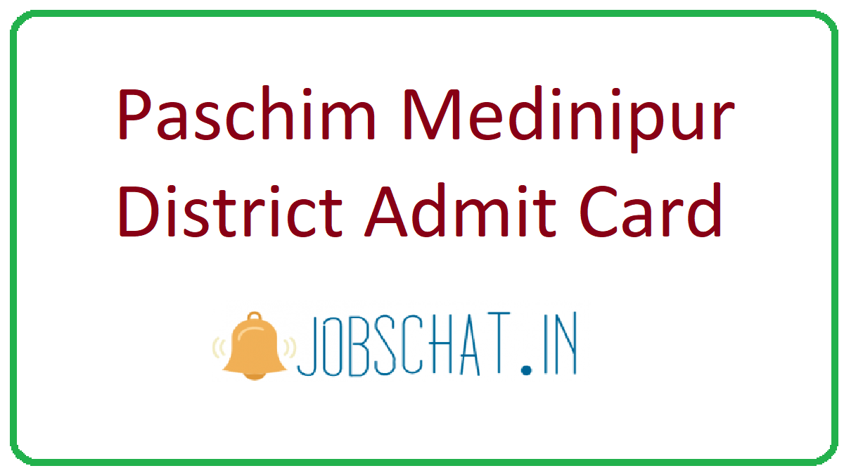 Paschim Medinipur District Admit Card