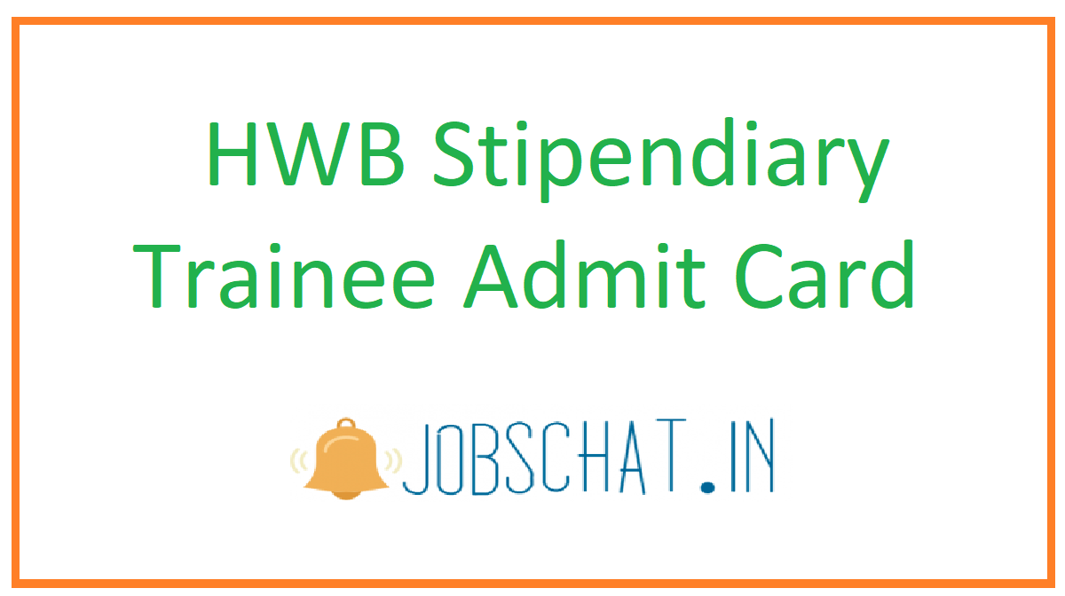 HWB Stipendiary Trainee Admit Card