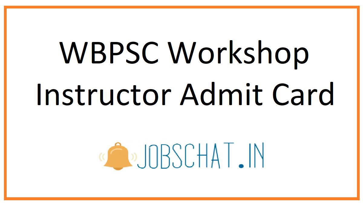 WBPSC Workshop Instructor Admit Card