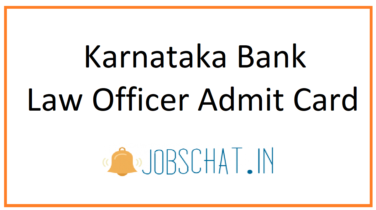 Karnataka Bank Law Officer Admit Card