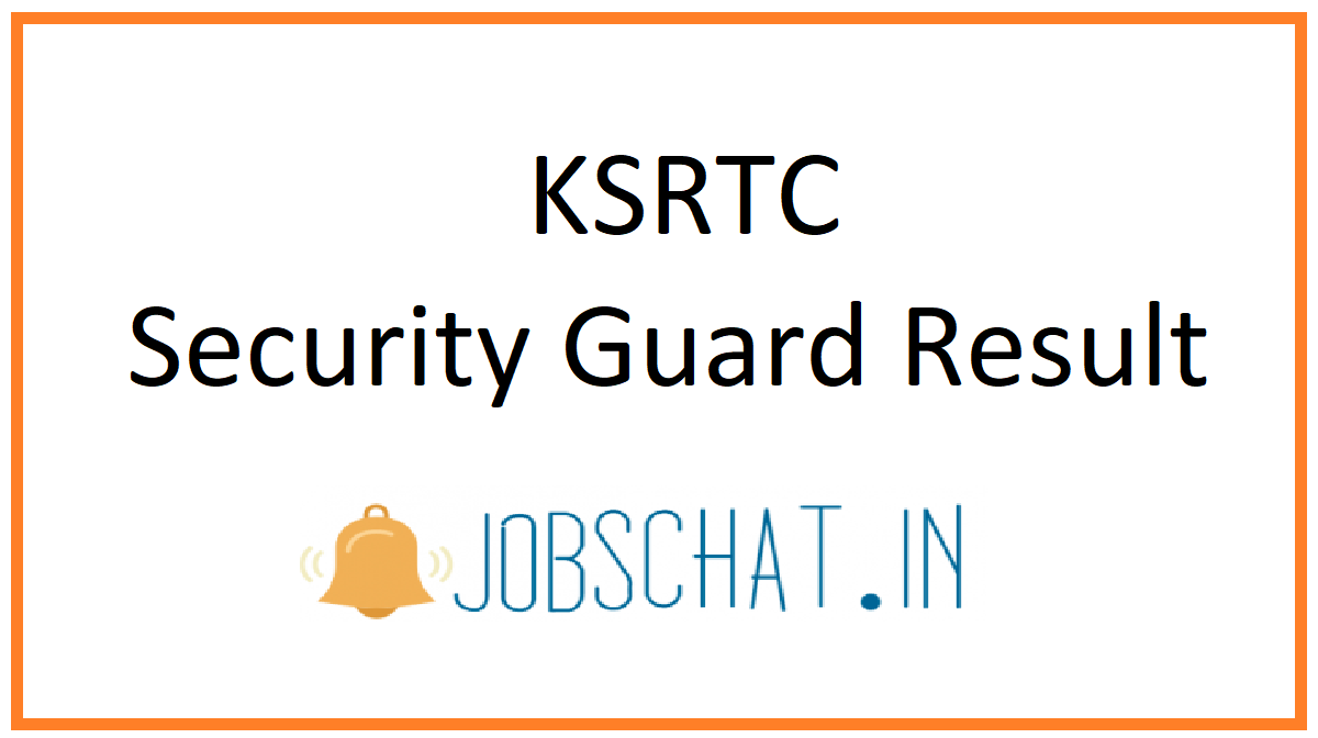 KSRTC Security Guard Result