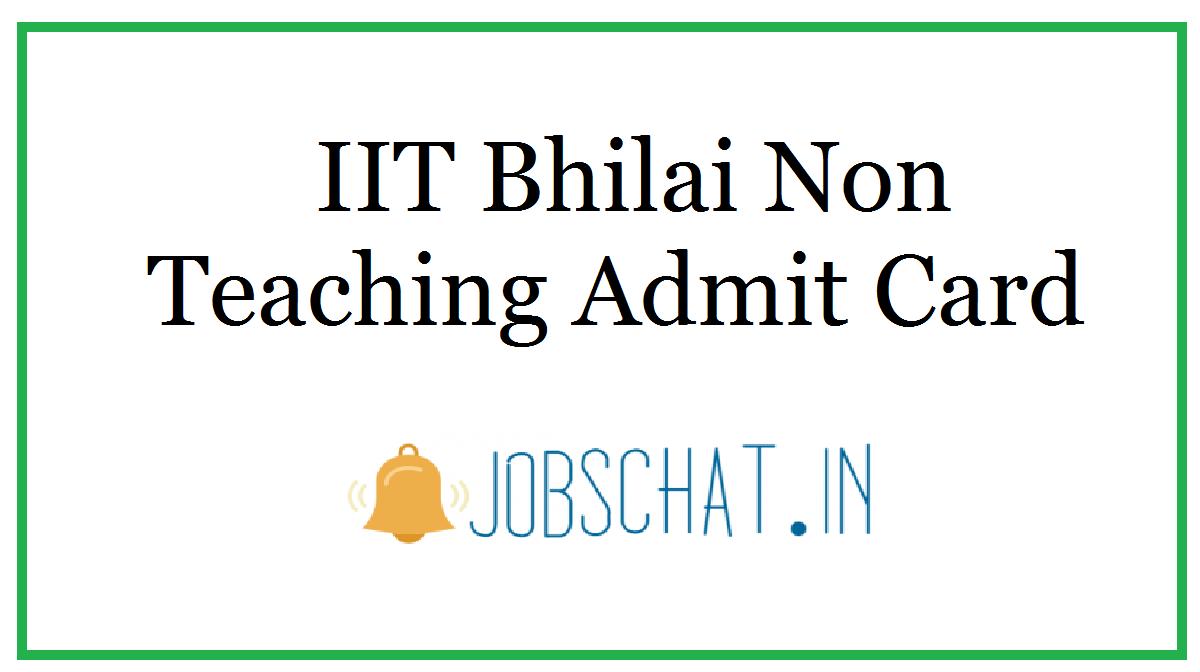 IIT Bhilai Non Teaching Admit Card