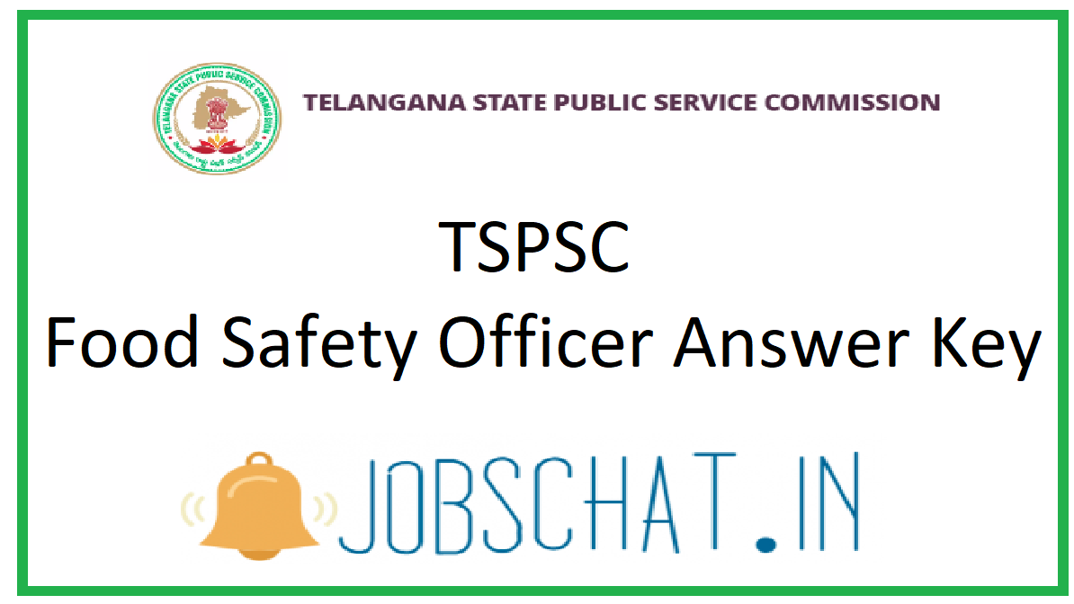 TSPSC Food Safety Officer Answer Key