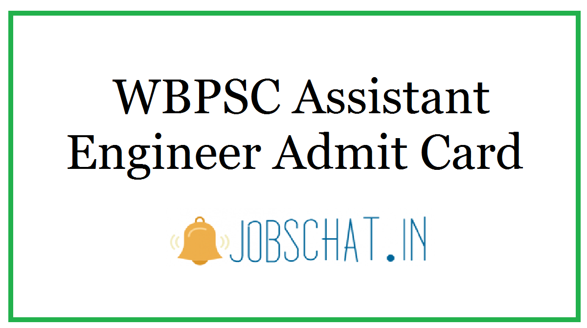 WBPSC Assistant Engineer Admit Card