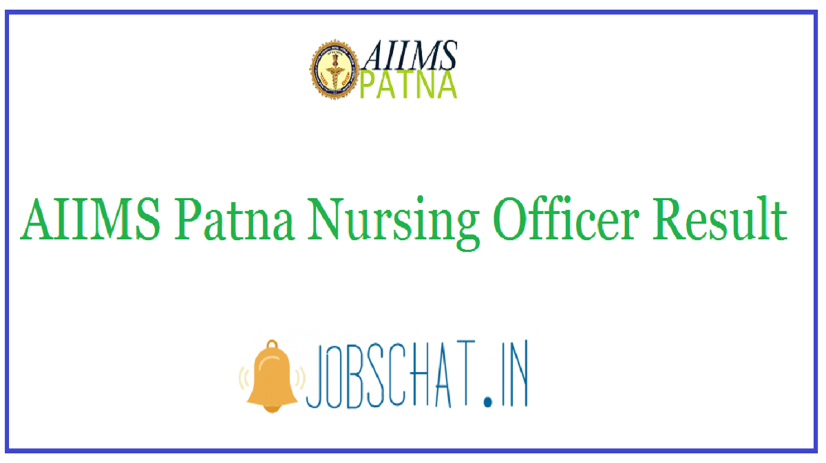 AIIMS Patna Nursing Officer Result