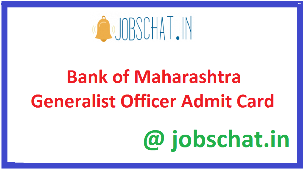Bank of Maharashtra Generalist Officer Admit Card