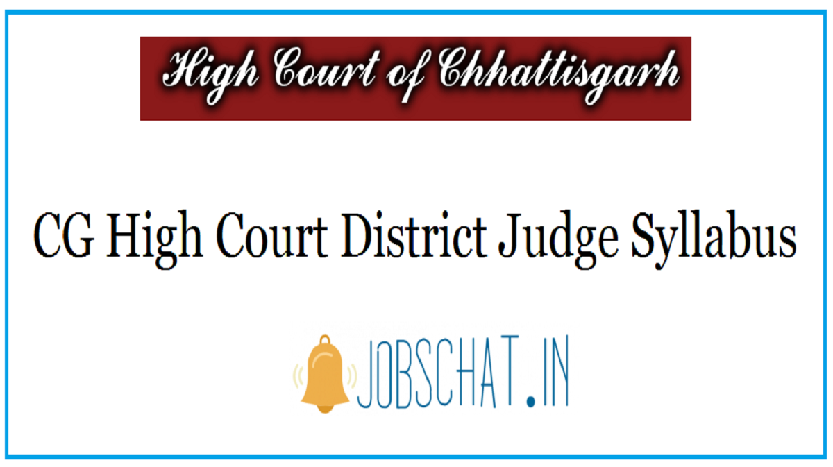 CG High Court District Judge Syllabus