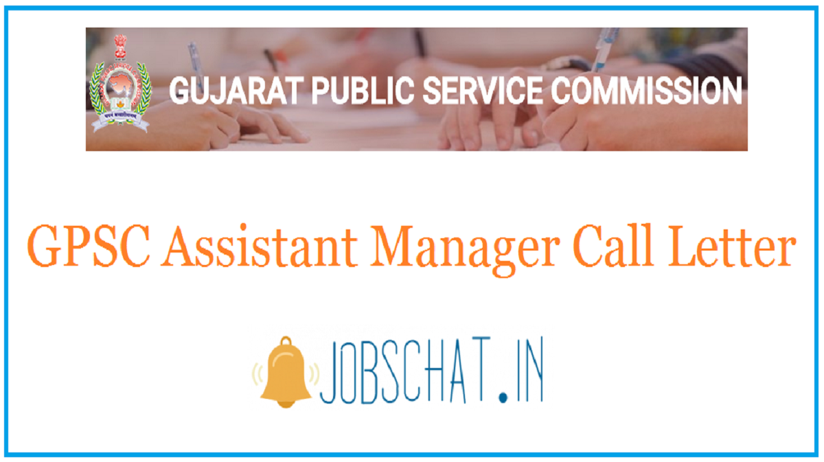GPSC Assistant Manager Call Letter