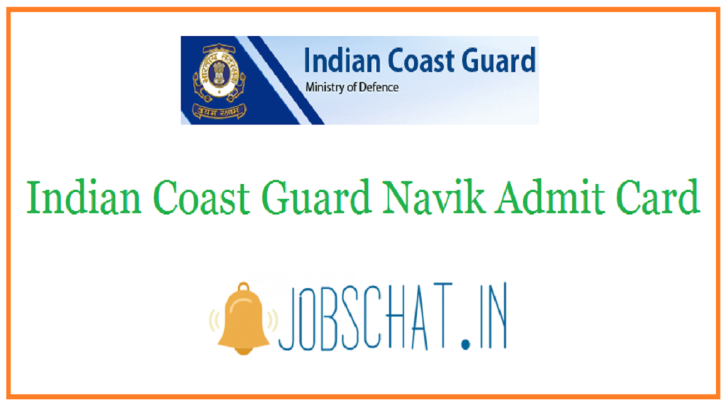 Indian Coast Guard Navik Admit Card