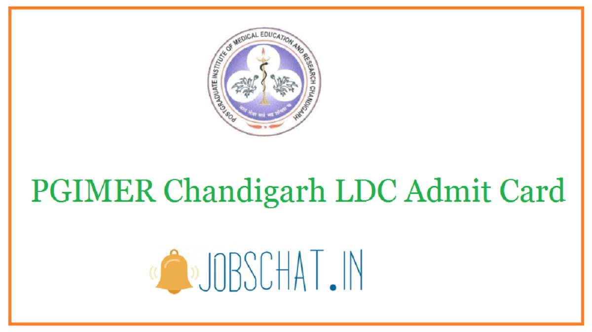 PGIMER Chandigarh LDC Admit Card