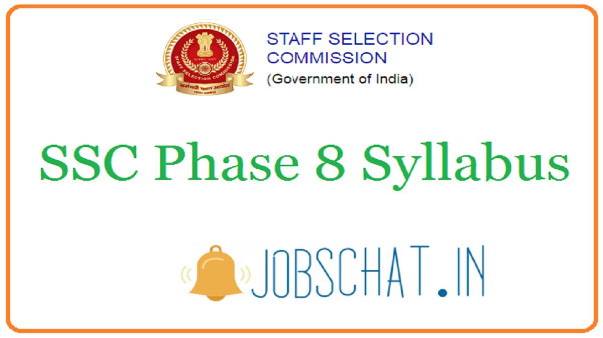 SSC Phase 8 Syllabus