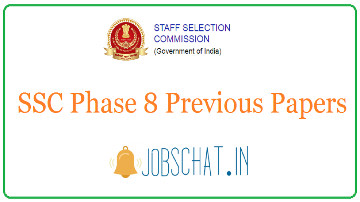 SSC Phase 8 Previous Papers