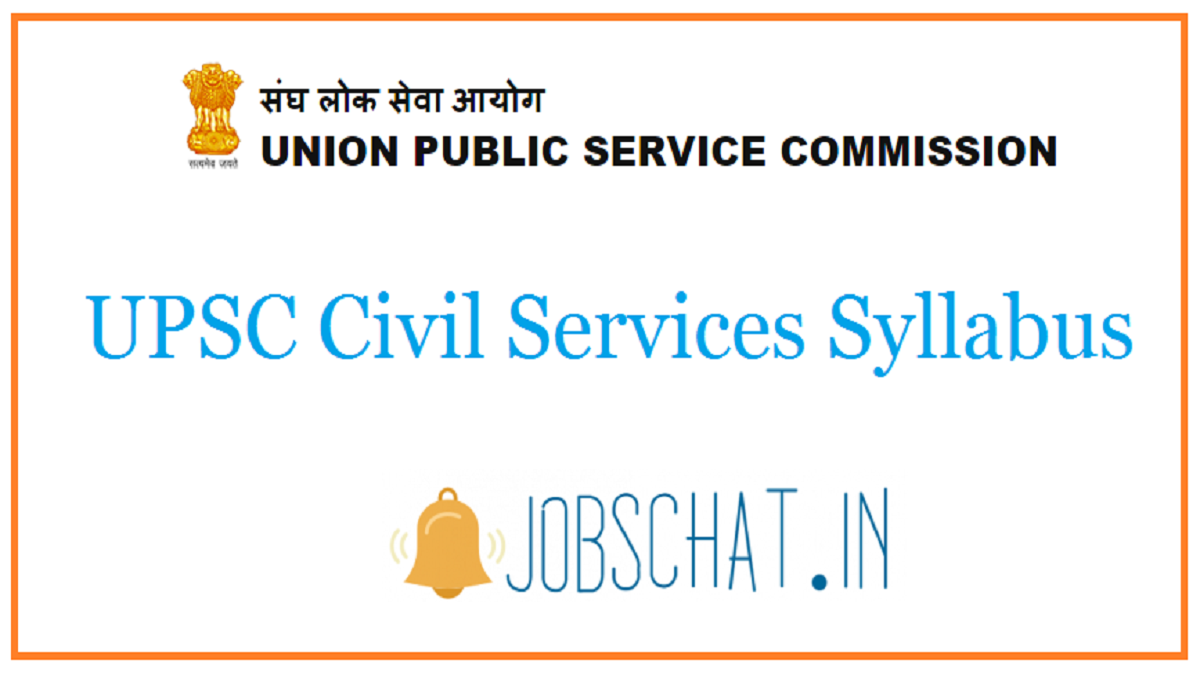 UPSC Civil Services Syllabus