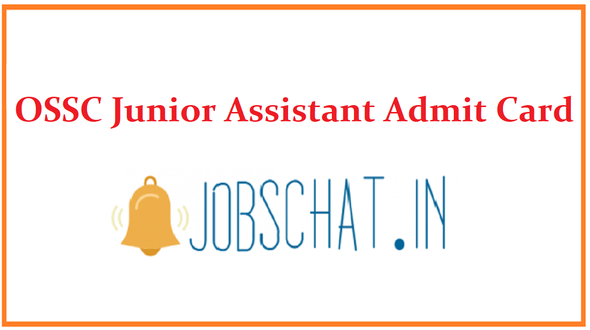 OSSC Junior Assistant Admit Card