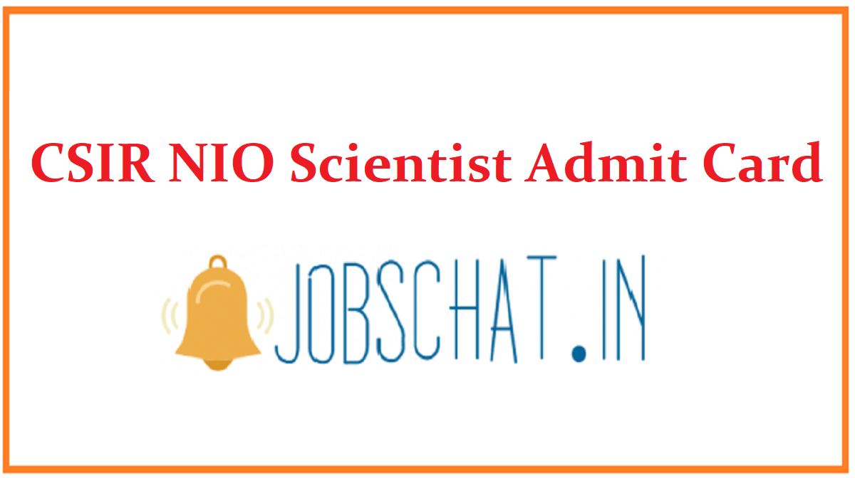 CSIR NIO Scientist Admit Card