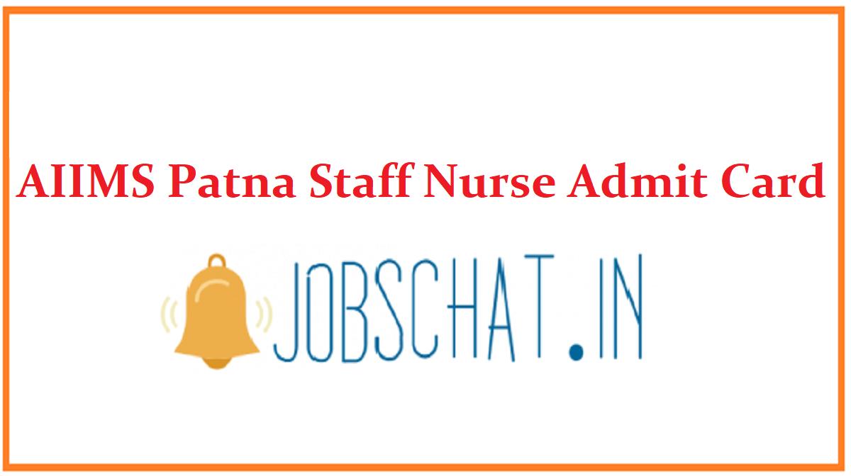 AIIMS Patna Staff Nurse Admit Card