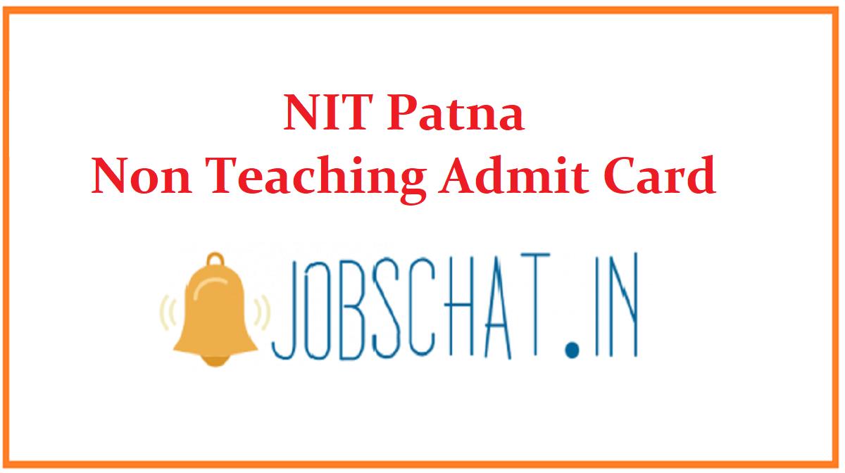 NIT Patna Non Teaching Admit Card