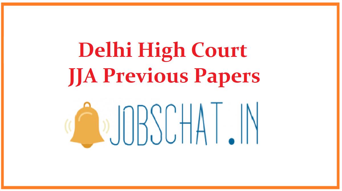 Delhi High Court JJA Previous Papers