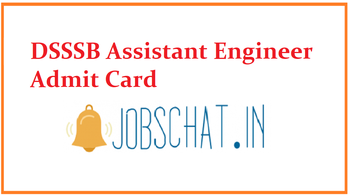 DSSSB Assistant Engineer Admit Card