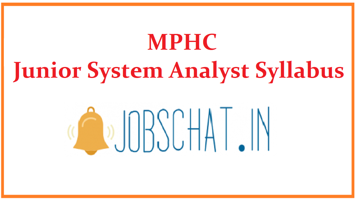 MPHC Junior System Analyst Syllabus