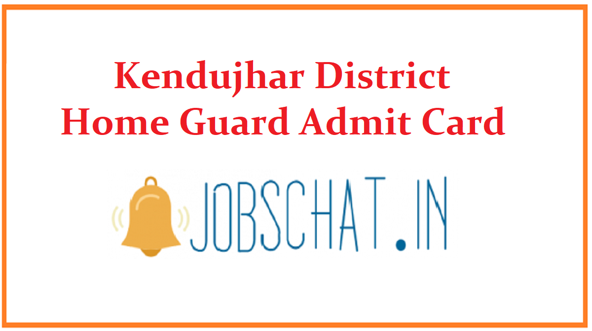 Kendujhar District Home Guard Admit Card