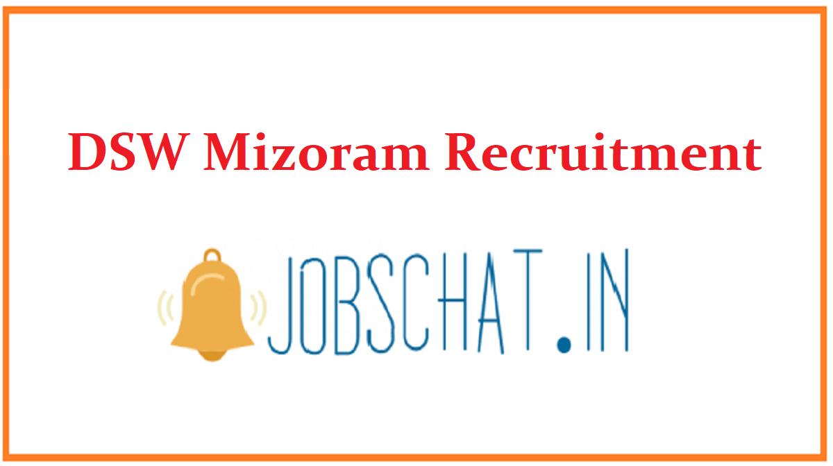 DSW Mizoram Recruitment