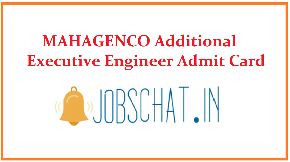 MAHAGENCO Additional Executive Engineer Admit Card